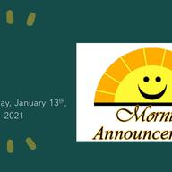 Morning Video Announcements - January 13th