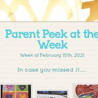 Parent Peek at the Week - February 15th
